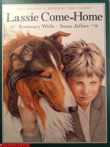 Lassie Come Home: Wells, Rosemary; Jeffers,