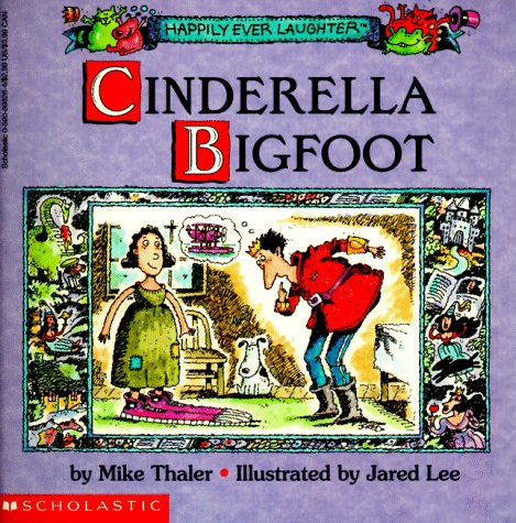 9780590898263: Cinderella Bigfoot (Happily Ever Laughter)