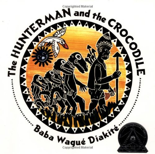 9780590898287: The Hunterman and the Crocodile: A West African Folktale