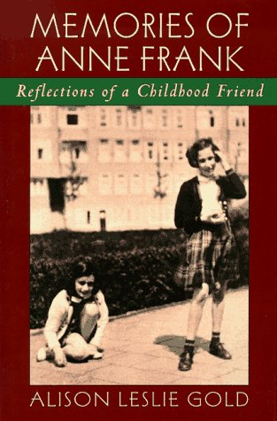 9780590907224: Memories of Anne Frank: Reflections of a Childhood Friend