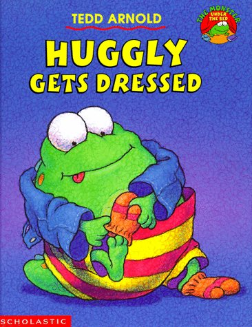 9780590918190: Huggly Gets Dressed (Monster Under the Bed)