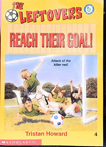 9780590921336: Reach Their Goal! (Leftovers)