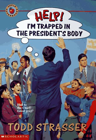 9780590921664: Help!: I'm Trapped in the President's Body