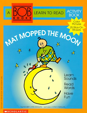 9780590921725: Mat Mopped the Moon (Bob Books Learn to Read Activity Book, No 1)