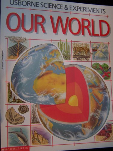 9780590921862: Usborne Science & Experiments Our World