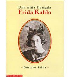 9780590925044: Una nina llamada Frida Kahlo
