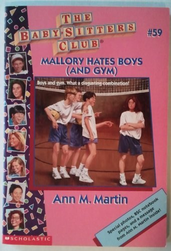9780590925853: Mallory Hates Boys (And Gym) (The Baby-Sitters Club, #59)
