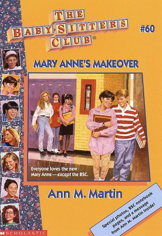 Mary Anne's Makeover (Baby-Sitters Club: Collector's Edition): Ann M. Martin