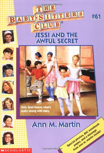 Jessi and the Awful Secret (Baby-Sitters Club (Quality)): Martin, Ann Matthews