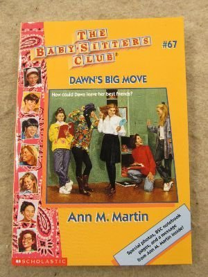 Dawn's Big Move (The Baby-Sitters Club): Martin, Ann Matthews