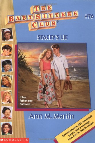 Stacey's Lie (Baby-Sitters Club, Book 76) (059092608X) by Ann M. Martin