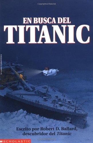 9780590926300: En Busca Del Titanic/Finding the Titanic