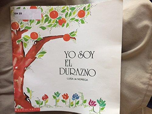 9780590926324: Yo Soy el Durazno