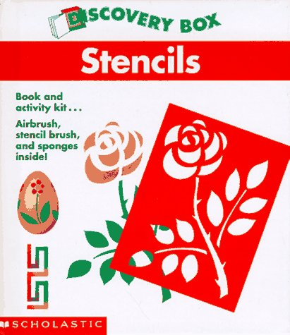9780590926799: Stencils: Book and Activity Kit...Paint Sprayer, Stencil Brush, and Sponges Inside! (Discovery Box)