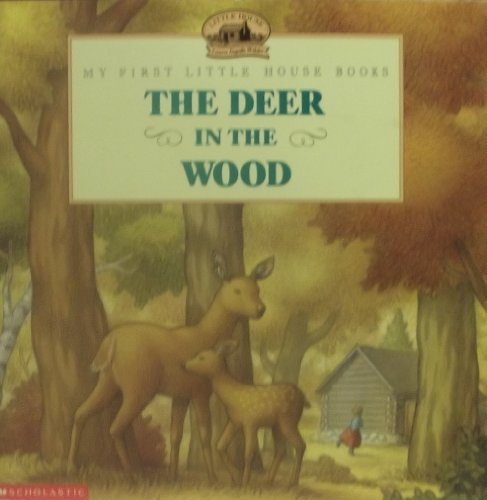 9780590928922: The Deer in the Wood