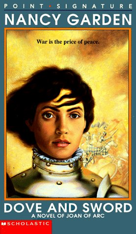 9780590929493: Dove and Sword: A Novel of Joan of Arc (Point Signature)
