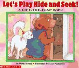 9780590929608: Let's Play Hide and Seek!: A Lift-The-Flap Book