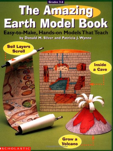 9780590930895: The Amazing Earth Model Book: Easy-To-Make Hands-On Models That Teach