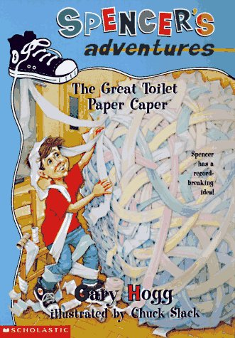 9780590939386: The Great Toilet Paper Caper (Spencer's Adventures)