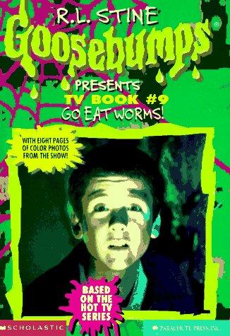 9780590939591: Go Eat Worms! (Goosebumps Presents TV Book #9)
