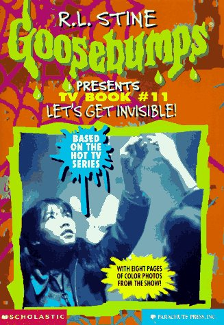 9780590939683: Let's Get Invisible! (GOOSEBUMPS PRESENTS: TV BOOK)