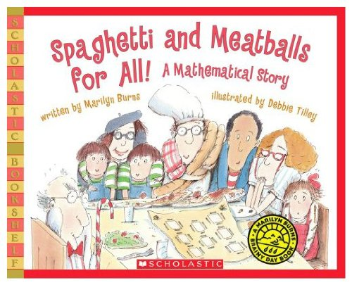 9780590944618: Spaghetti and Meatballs for All!: A Mathematical Story