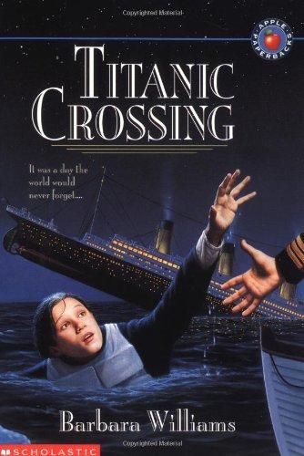 9780590944649: Titanic Crossing