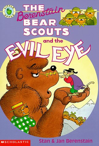 9780590944885: Berenstain Bear Scouts and the Evil Eye (Berenstain Bear Scouts)