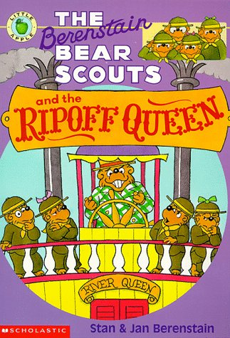 9780590944939: The Berenstain Bear Scouts and the Ripoff Queen (Berenstain Bear Scouts)