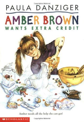 Amber Brown Wants Extra Credit: Paula Danziger