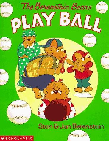 9780590947329: The Berenstain Bears Play Ball