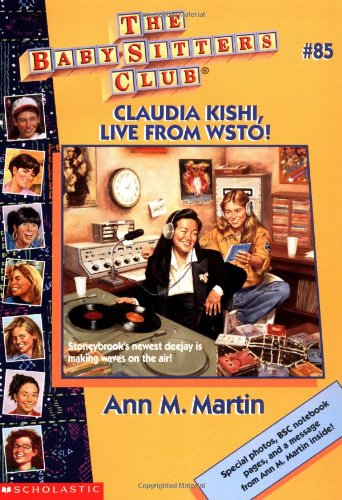 Claudia Kishi, Live from Wsto! (Baby-Sitters Club): Martin, Ann M.