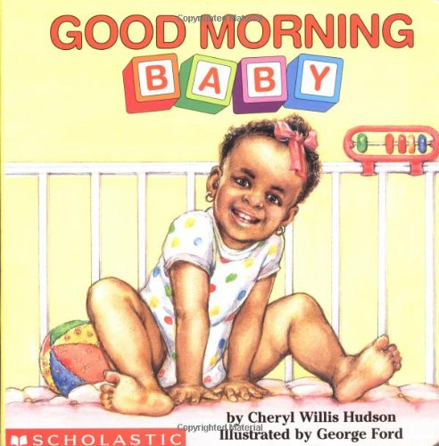 9780590949187: Good Morning, Baby (What-A-Baby Series)