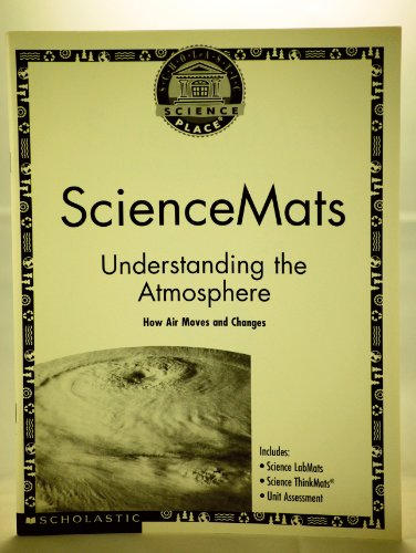 Science Mats : Understanding the Atmosphere (How Air Moves & Changes): n/a