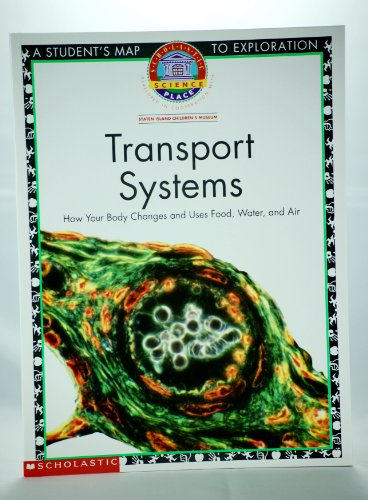 9780590955256: Transport Systems (Scholastic Science Place, Transport Systems a students map to exploration)