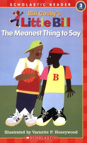 9780590956161: The Meanest Thing To Say: A Little Bill Book for Beginning Readers, Level 3 (Oprah's Book Club)