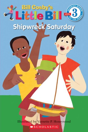 Shipwreck Saturday (A Little Bill Book for Beginning Readers) (0590956205) by Bill Cosby