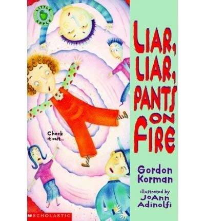 9780590959766: Title: Liar Liar Pants on Fire