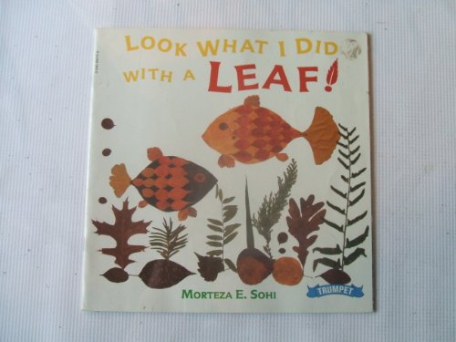 9780590960151: Look What I Did with a Leaf