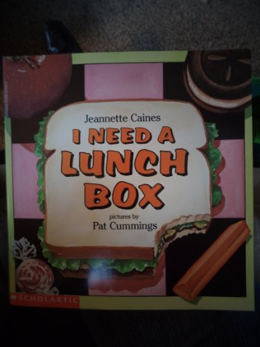 9780590962827: I Need A Lunch Box