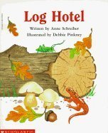 Log Hotel 9780590962988 CHILDRENS STORY ABOUT THE RESIDENTS OF A LOG