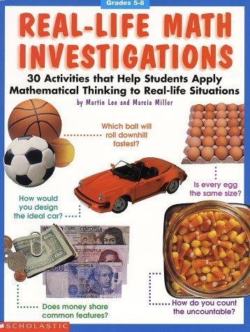 9780590963848: Real-Life Math Investigations (Grades 5-8)