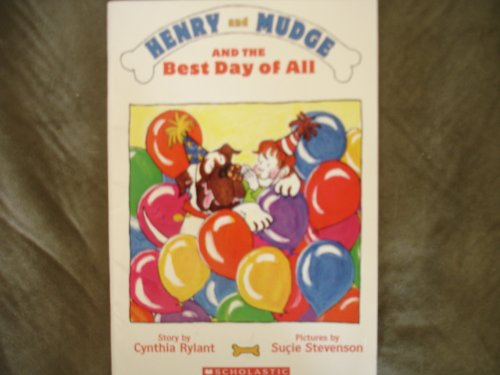 9780590964081: Henry and Mudge and the Best Day of All: The Fourteenth Book of Their Adventures