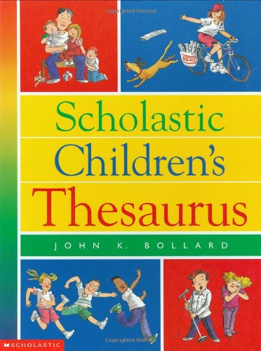 9780590967853: Scholastic Children's Thesaurus (Scholastic Reference)