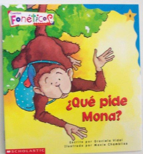 9780590970242: Que Pide Mona? (Cuentos Foneticos de Scholastic, 8)