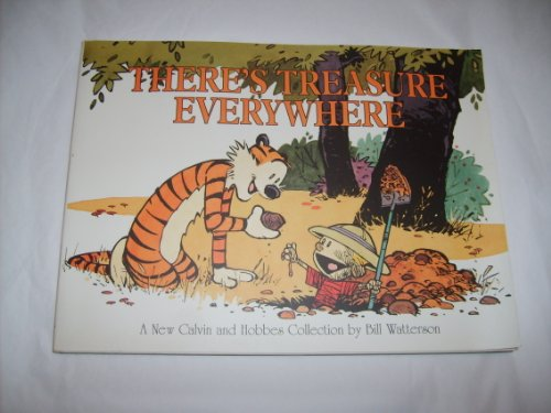 9780590972086: THERE\'S TREASURE EVERYWHERE: CALVIN & HOBBES SERIES: BOOK FIFTEEN (CALVIN AND HOBBES SERIES)