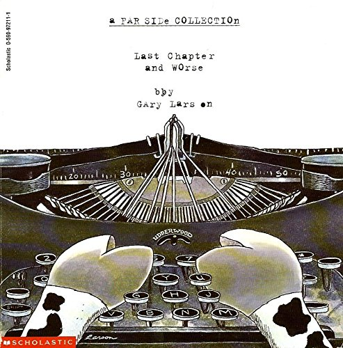 9780590972116: Last chapter and worse: A far side collection