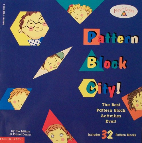 9780590972239: Pattern Block City! (Planet Dexter)