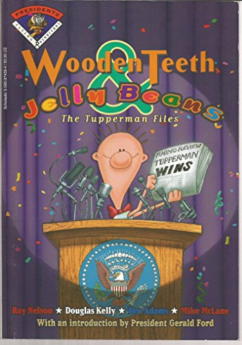 Wooden Teeth; Jelly Beans; the Tupperman Files (0590974394) by Ray Nelson