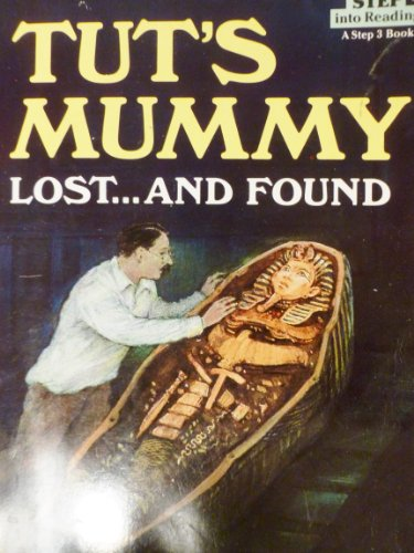 9780590974684: Tut's Mummy: Lost...and Found, (Step into Reading: A Step 3 Book)